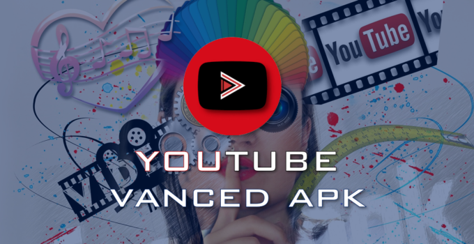 youtube vanced apk