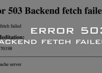 error 503 Backend Fetch Failed
