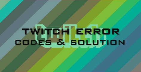 twitch error codes
