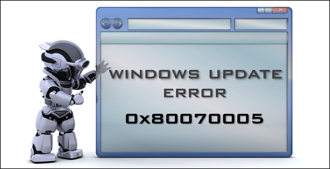 Windows Update Error 0x80070005