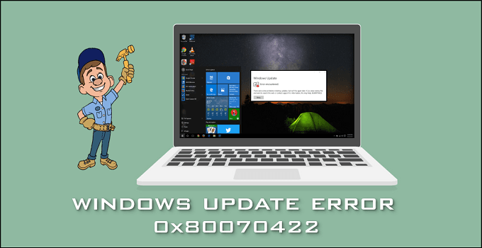 Windows Update Error 0x80070422